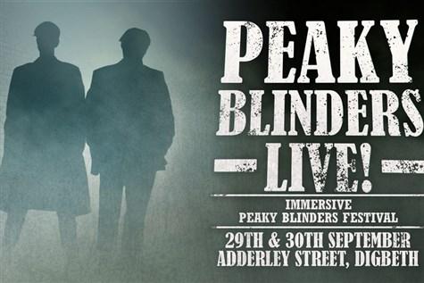 Immersive Peaky Blinders Festival - Digbeth