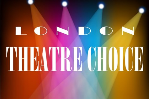 London Theatre Choice